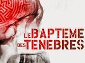 News Baptême Ténèbres Ghislain Gilberti (Anne Carrière)