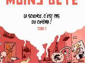 Marion Montaigne, Mourras Moins Bête, Tome Science, c'est cinéma