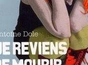 """LITTERATURE/COMICS: reviens mourir"""" (2008) de/by Antoine Dole, souffle coupé/the breath away"""