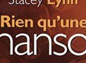 Rien qu'une chanson, Stacey Lynn