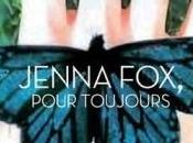 Jenna Fox, tome pour toujours Mary Pearson