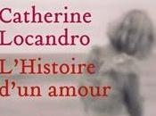 L'Histoire d'un amour Catherine Locandro, Editions Héloïse d'Ormesson