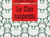 Clan suspendu Etienne Guéreau