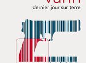 Dernier jour terre David Vann