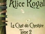 Alice Royale, tome chat Cheshire