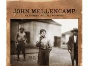 John Mellencamp Performs Trouble More