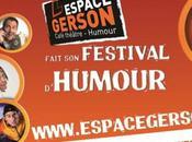 Festival d'Humour, c'est l'espace Gerson passe!!