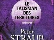 Talisman territoires Intégrale, Stephen King Peter Straub