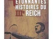 étonnantes histoires IIIe Reich