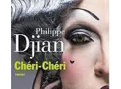 Chéri-Chéri Philippe Djian