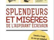 Splendeurs misères l'aspirant écrivain Jean-Baptiste Gendarme