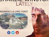 """Laissez-vous emporter """"Lately"""", nouveau single Charlie Winston"""