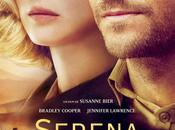 CINEMA: Serena (2014), coûts l'amour costs love
