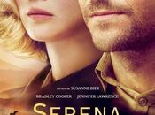 Sortie Cinéma SERENA avec Jennifer Lawrence Bradley Cooper