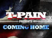 music: t-pain coming home