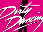 DIRTY DANCING nouvelles dates Paris, Lyon Rouen ainsi dans villes #DirtyDancing2015