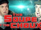 Bande-annonce Soupe Choux version blockbuster