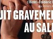 THEATRE: Nuit gravement salut (2014), consommer sans modération consume without moderation
