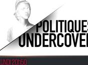 Politiques undercover émission inédite soir (vidéo)