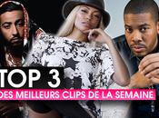 meilleurs clips Français semaine