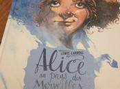 Alice pays Merveilles, Lewis Carroll ill. Guillaume Sorel