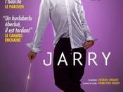 THEATRE: Atypique, voir Jarry mourir... rire then die... laughing!