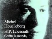 Michel Houellebecq H.P. Lovecraft. Contre monde, contre