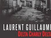 News Delta Charly Laurent Guillaume (Denoël)