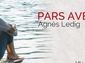 Pars avec lui, dernier roman d'Agnès Ledig
