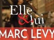 Elle lui, Marc Levy