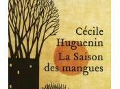 Saison mangues, Cécile Huguenin