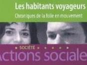 habitants voyageurs Célia Carpaye, Raphaël Bouloudnine,