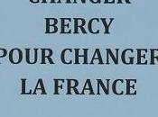 """""""Changer Bercy pour changer France"""" Bernard Zimmern"""