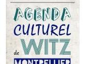 Agenda culturel Witz Montpellier lundi février dimanche mars