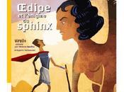 Œdipe l'énigme Sphinx adapté Hélène Kérillis Grégoire Vallancien