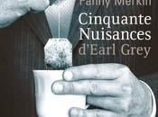 Cinquante nuisances d'Earl Grey (Fanny Merkin)