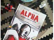 "Lecture moment ""La rage coeur, Alpha a..."