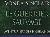 Aventuriers Highlands Tome guerrier sauvage Vonda Sainclair