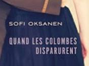 Quand colombes disparurent, Sofia Oksanen