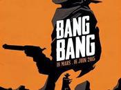 """Ouvrez agendas partir mars, explorez West plein Paris, avec """"Bang Bang"""" l'exposition faire bruit"""
