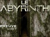 L'épreuve, tome labyrinthe