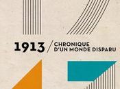 1913 chronique d'un monde disparu Florian Illiès