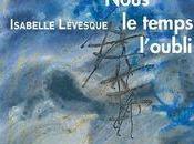 Isabelle Lévesque [Oh, désordre disparaître