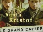 grand cahier, Kristof Agota