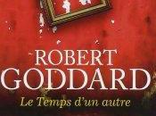 Temps d'un autre Robert Goddard