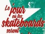 jour skateboards seront gratuits, Saïd Sayrafiezadeh