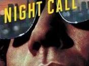 Night Call – Extrait exclusif pour sortie vidéo