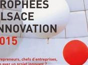 Trophées Alsace Innovation Encore jours pour concourir