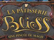 Pâtisserie Bliss pincée magie, Kathryn Littlewood