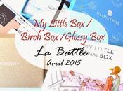 GlossyBox Birchbox MyLittleBox battle beauté d'Avril